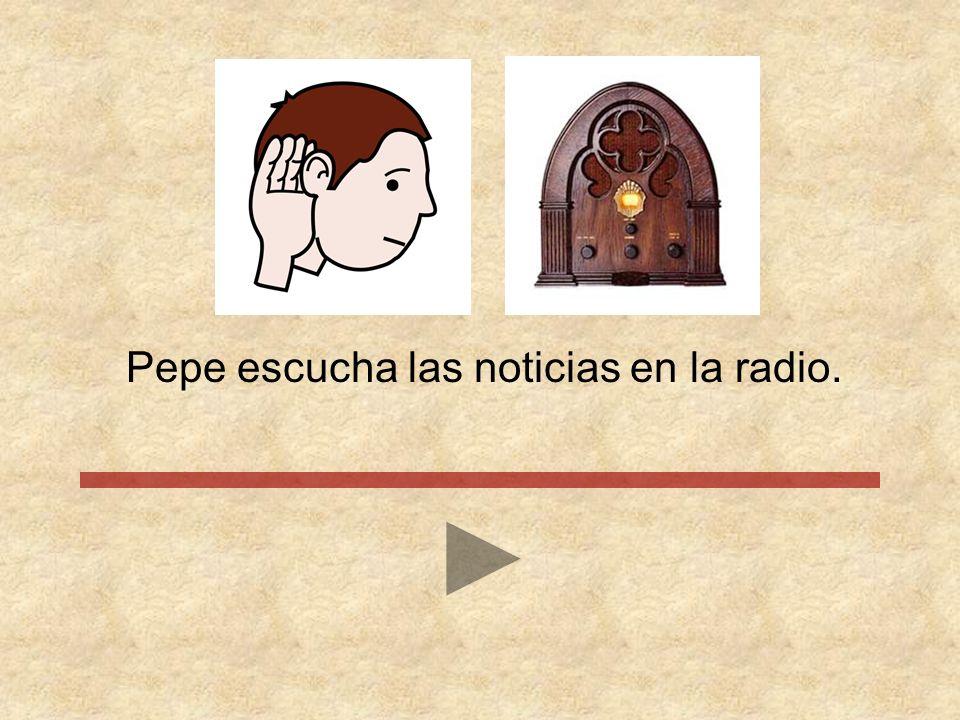 Pepe escucha las noticias en la radio
