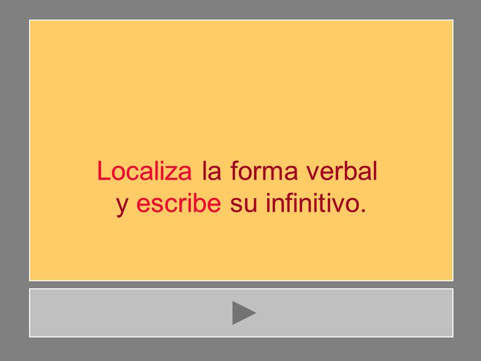 v e r b o i n f i n i t i v o F5 9 letras 9 letras 9 letras infinitivo de una forma verbal