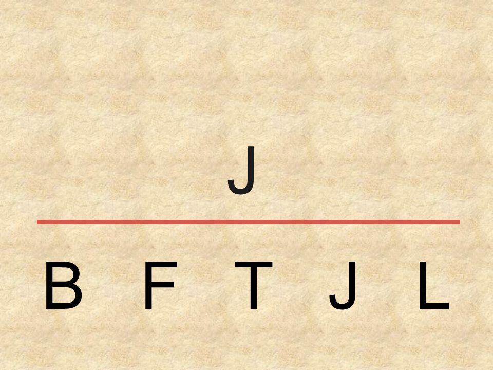 B F T J L J