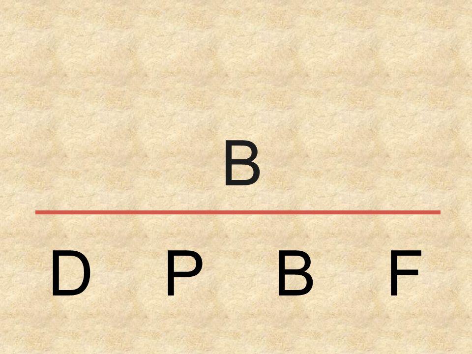 D P B F B