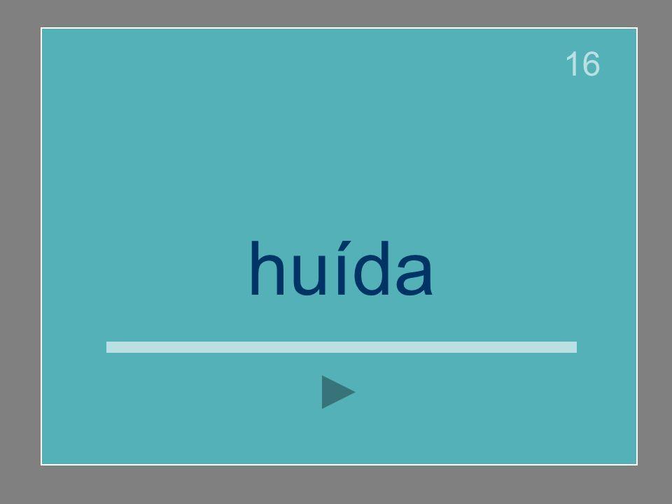 huída 16