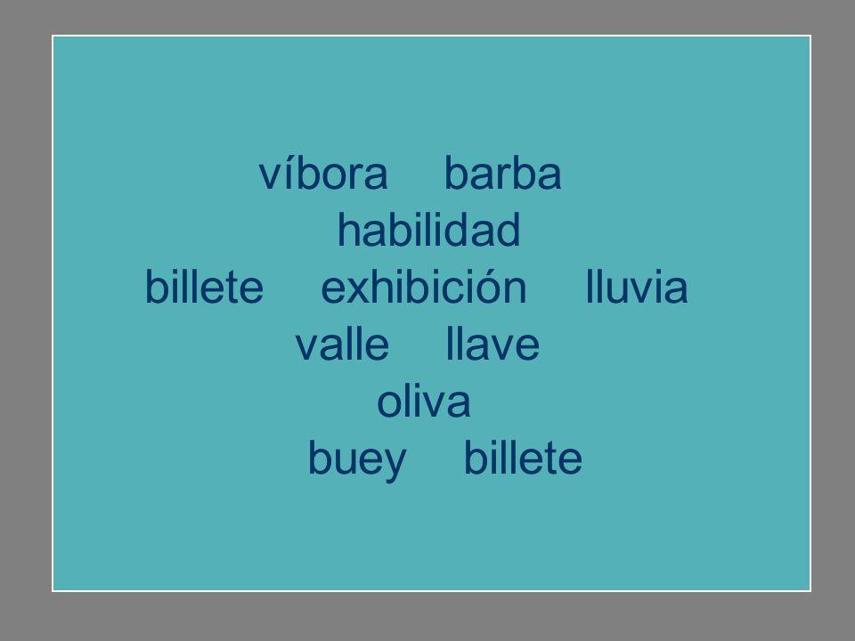 víbora barba habilidad exhibición lluvia valle habilidad llave oliva buey billete