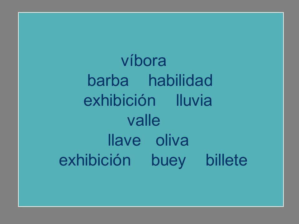 habilidad oliva exhibición lluvia valle llave oliva víbora barba buey billete