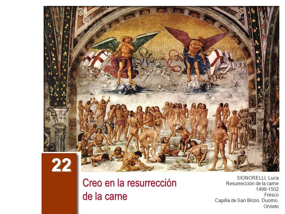 Creo en la resurrección de la carne 22 SIGNORELLI, Luca Resurrección de la carne 1499-1502 Fresco Capilla de San Brizio, Duomo, Orvieto