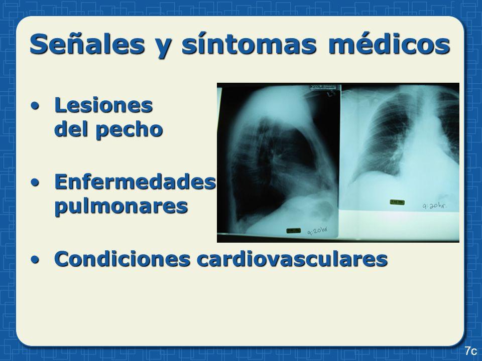 Lesiones del pechoLesiones del pecho Enfermedades pulmonaresEnfermedades pulmonares Condiciones cardiovascularesCondiciones cardiovasculares 7c Señale