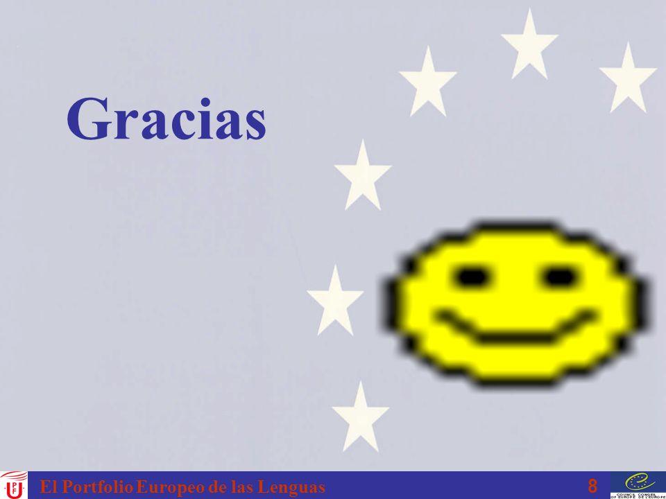 8 El Portfolio Europeo de las Lenguas Gracias