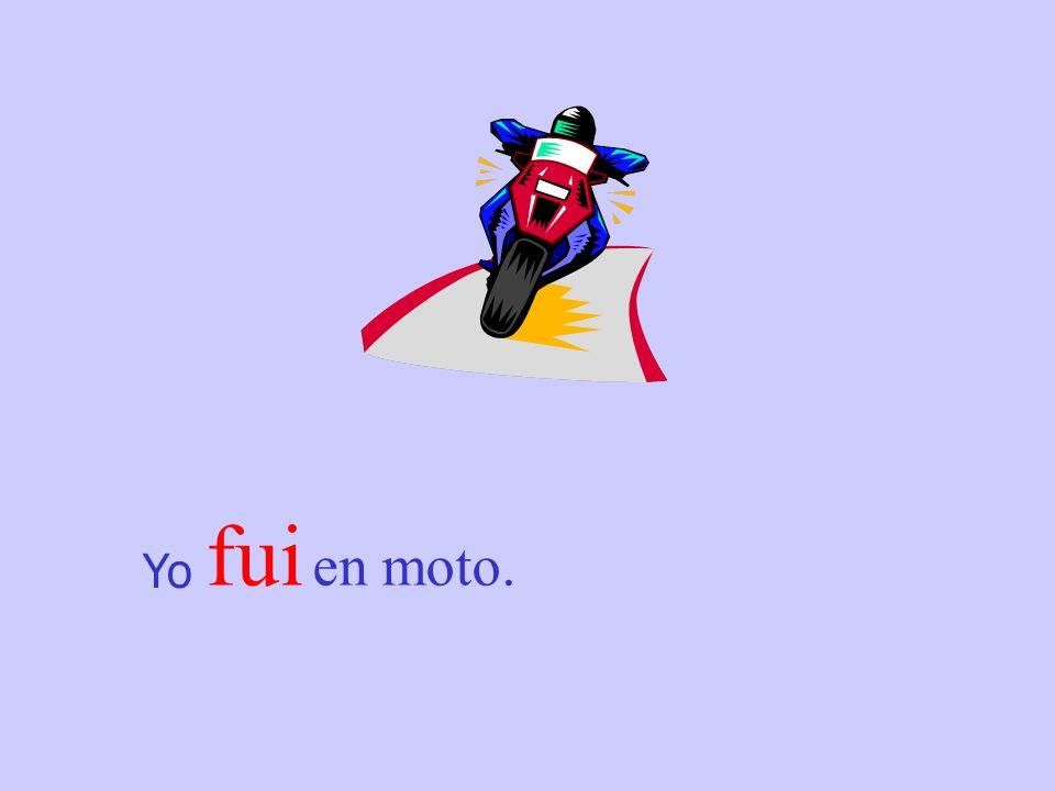 Yo fui en moto.