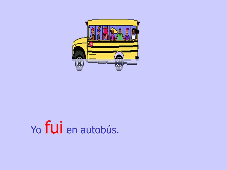 Mi padre.. fue en autobús.