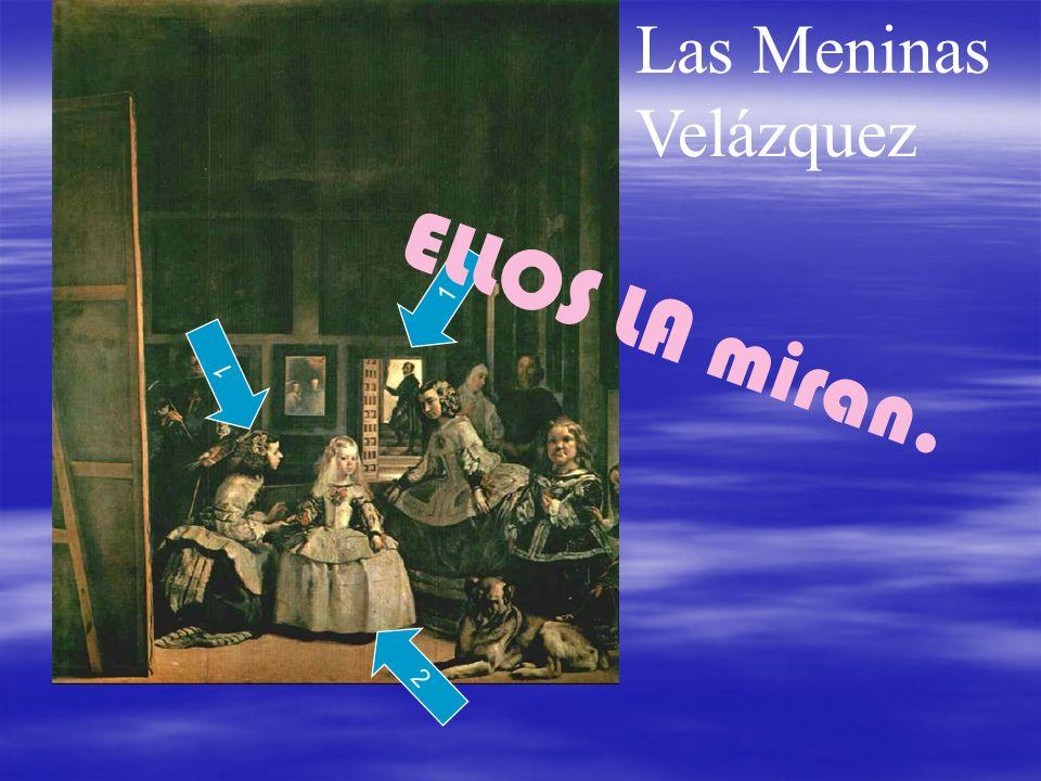 Las Meninas Velázquez 1 1 2 ELLOS LA miran.