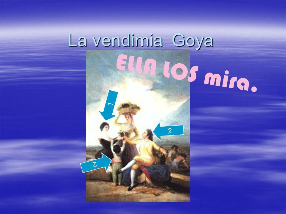 La vendimia Goya 1 2 2 ELLA LOS mira.