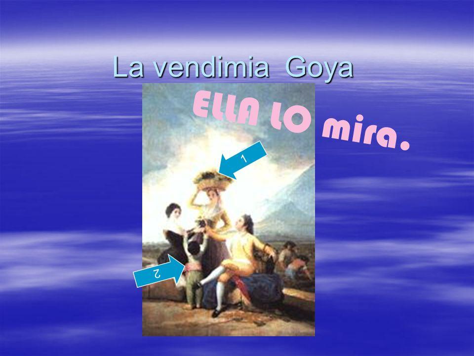 La vendimia Goya 1 2 ELLA LO mira.