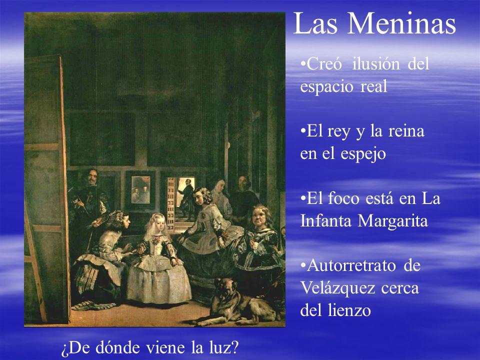 Las Meninas Creó ilusión del espacio real El rey y la reina en el espejo El foco está en La Infanta Margarita Autorretrato de Velázquez cerca del lien