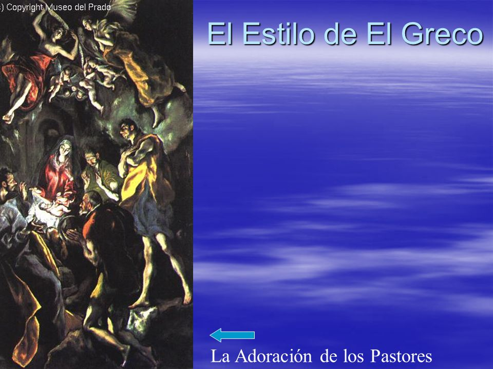 El Estilo de El Greco La Adoración de los Pastores
