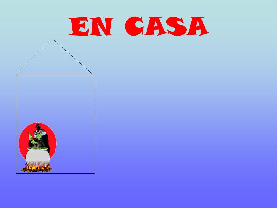 EN CASA