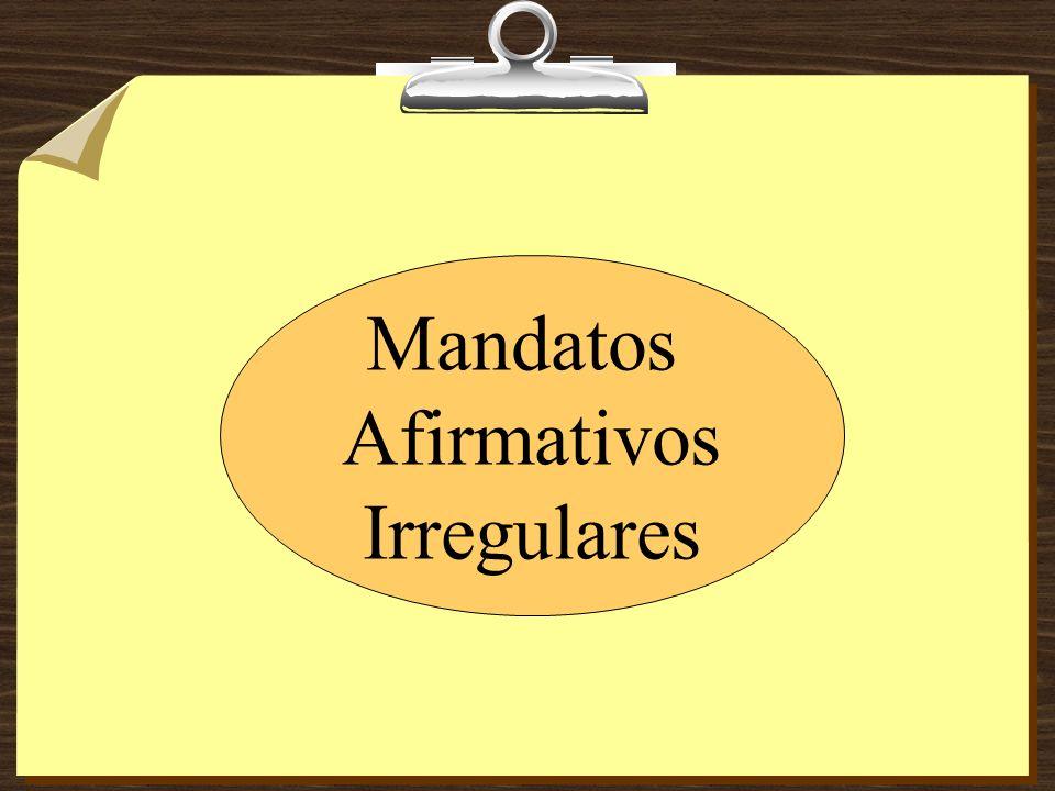 Mandatos Afirmativos Irregulares