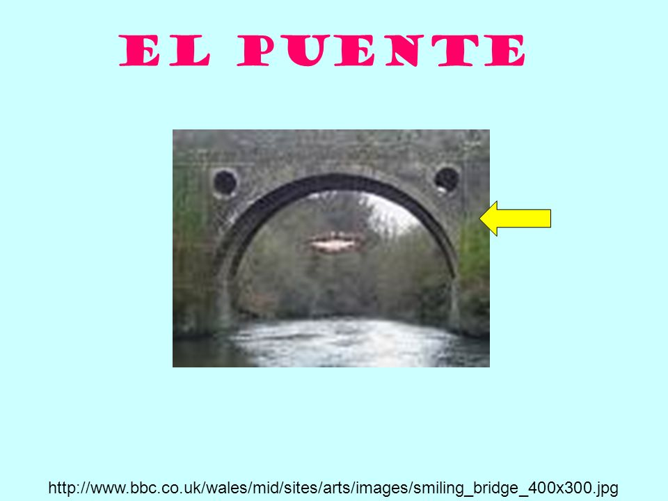 El puente http://www.bbc.co.uk/wales/mid/sites/arts/images/smiling_bridge_400x300.jpg