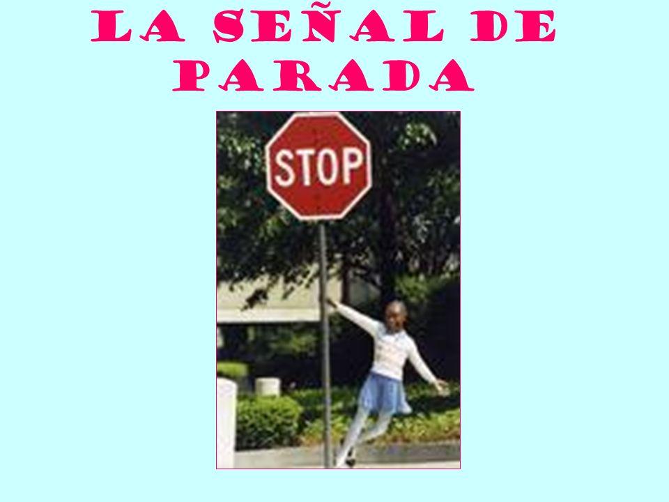 La señal de parada