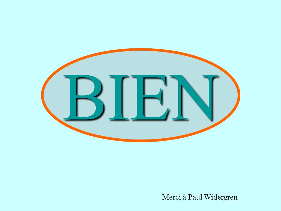 BIEN Merci à Paul Widergren