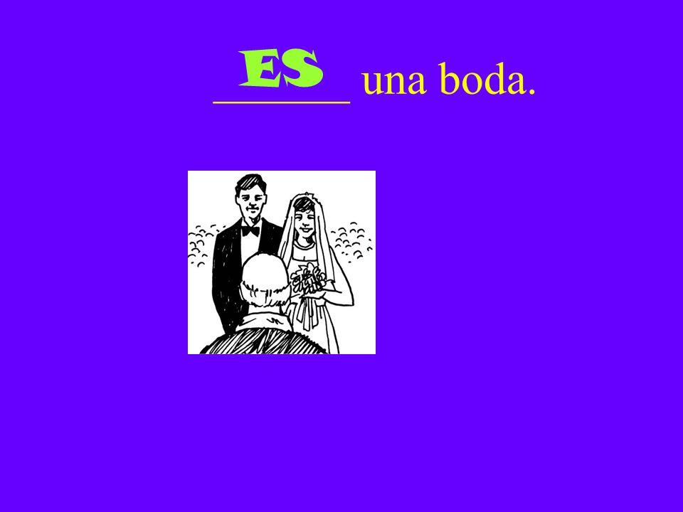 ______ una boda. ES