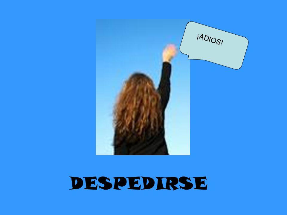 DESPEDIRSE ¡ADIOS!