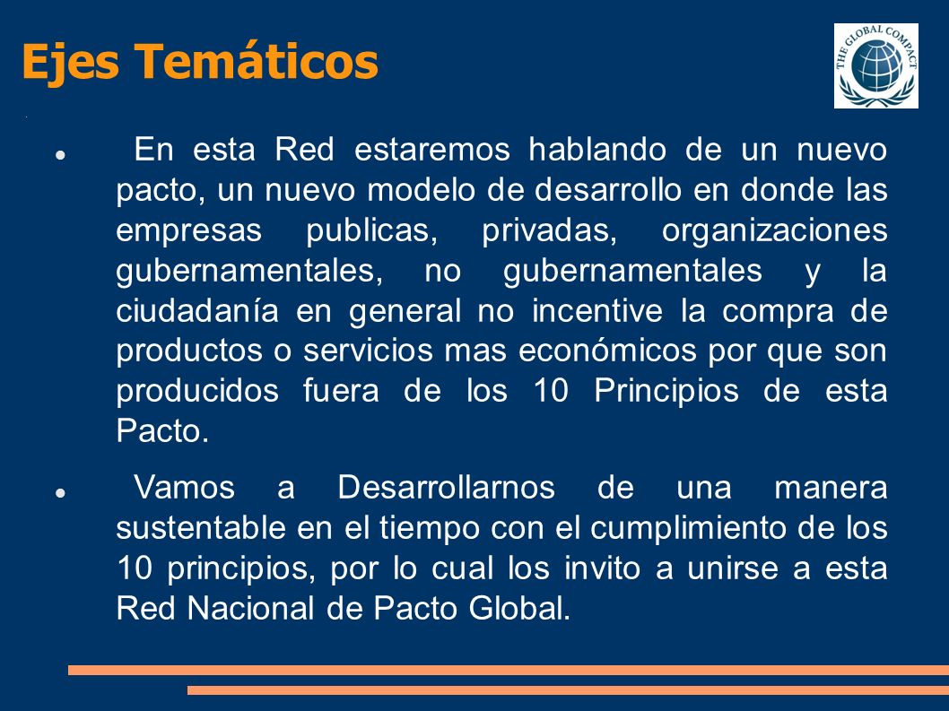 Contáctenos UNITED NATIONS GLOBAL COMPACT