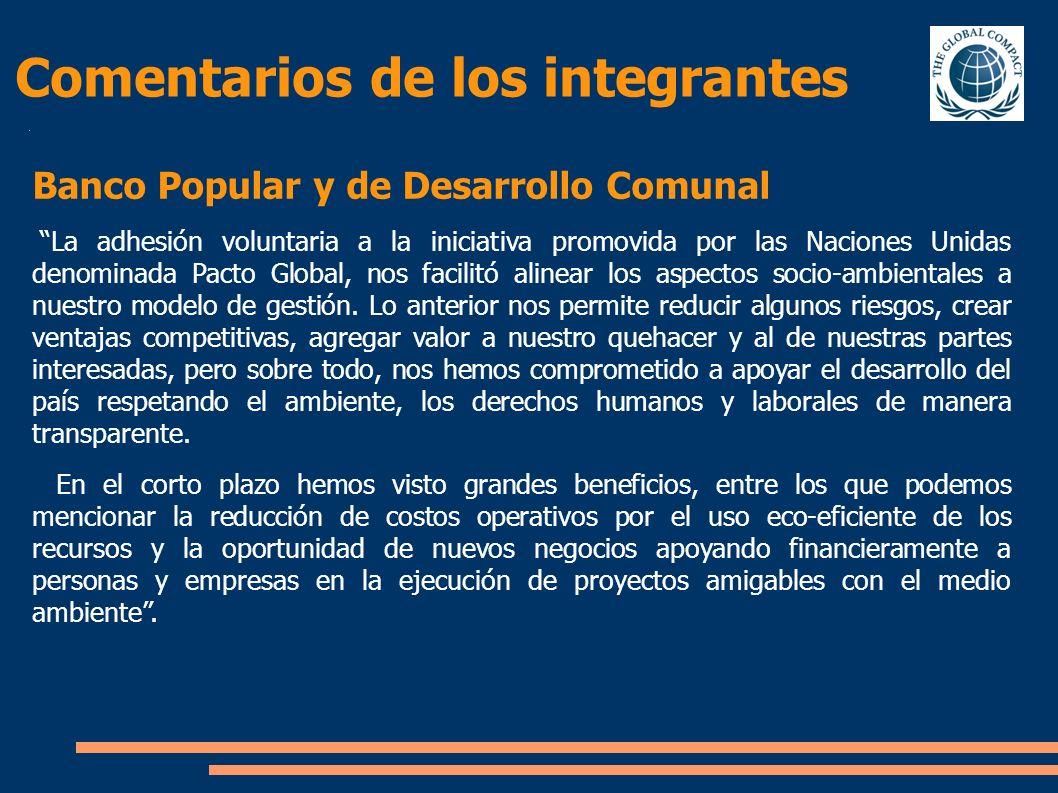Comentarios de los integrantes Banco Popular y de Desarrollo Comunal La adhesión voluntaria a la iniciativa promovida por las Naciones Unidas denomina