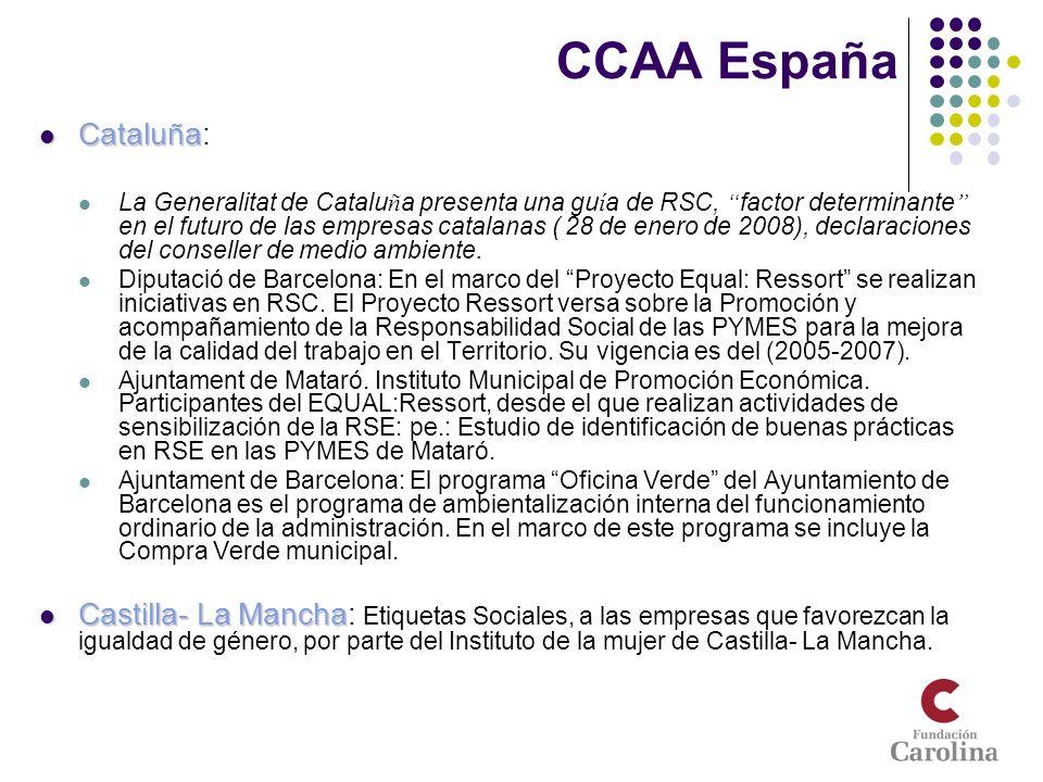 CCAA España Cataluña Cataluña: La Generalitat de Catalu ñ a presenta una gu í a de RSC, factor determinante en el futuro de las empresas catalanas ( 2