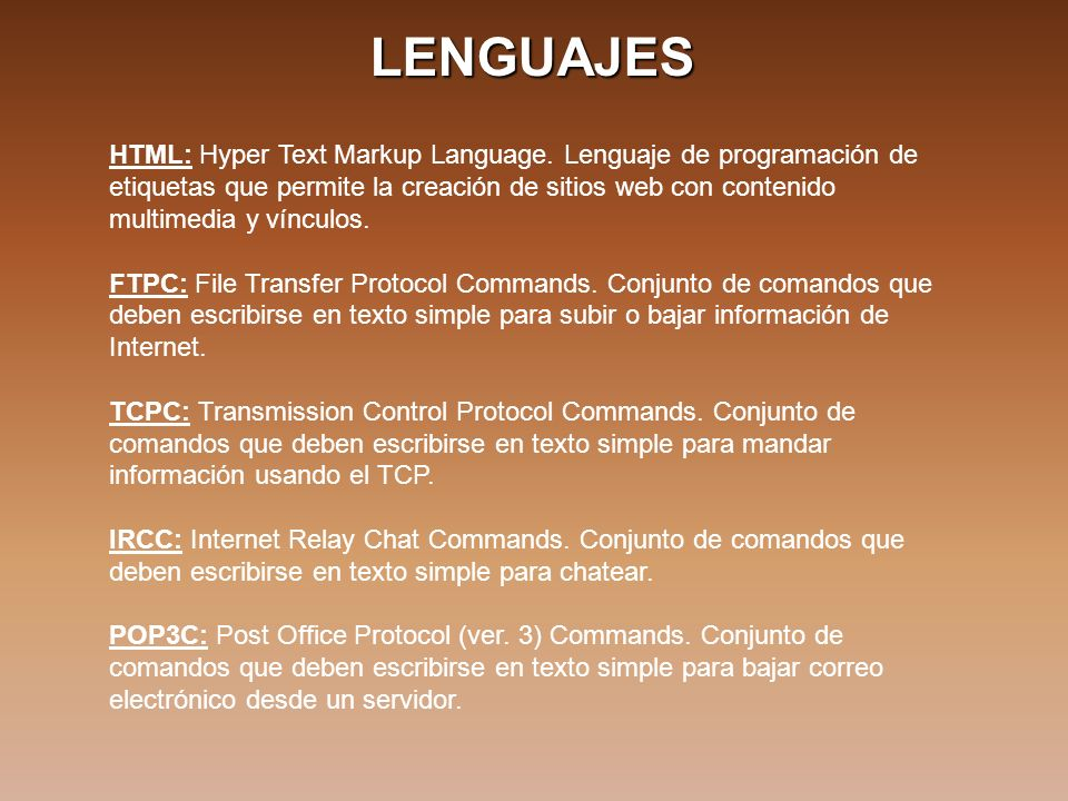 LENGUAJES HTML: Hyper Text Markup Language.