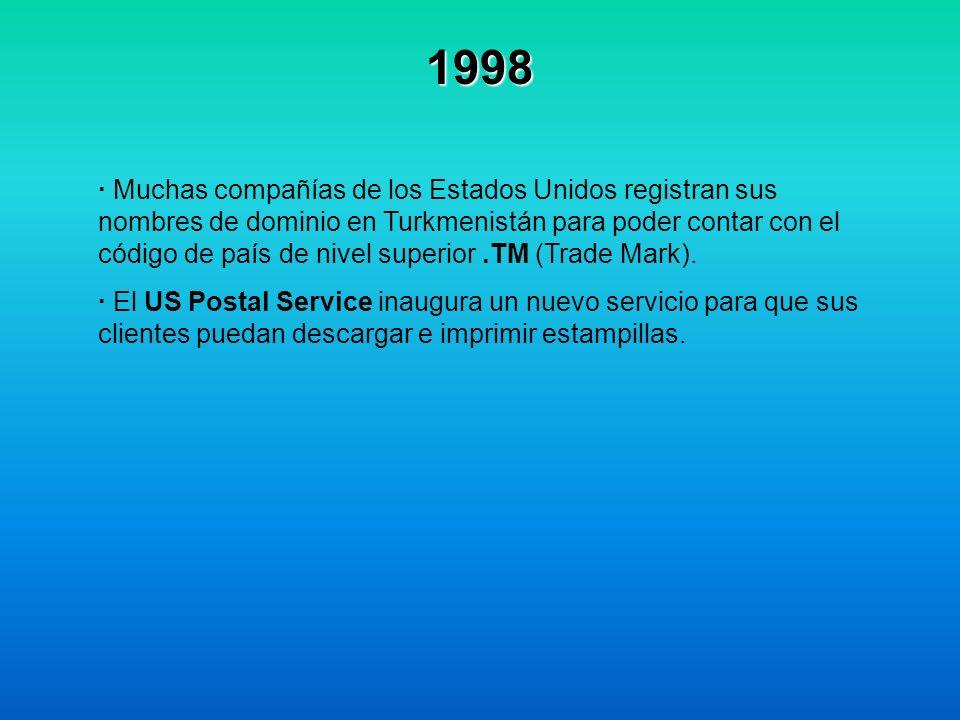 1998 · Muchas compañías de los Estados Unidos registran sus nombres de dominio en Turkmenistán para poder contar con el código de país de nivel superi