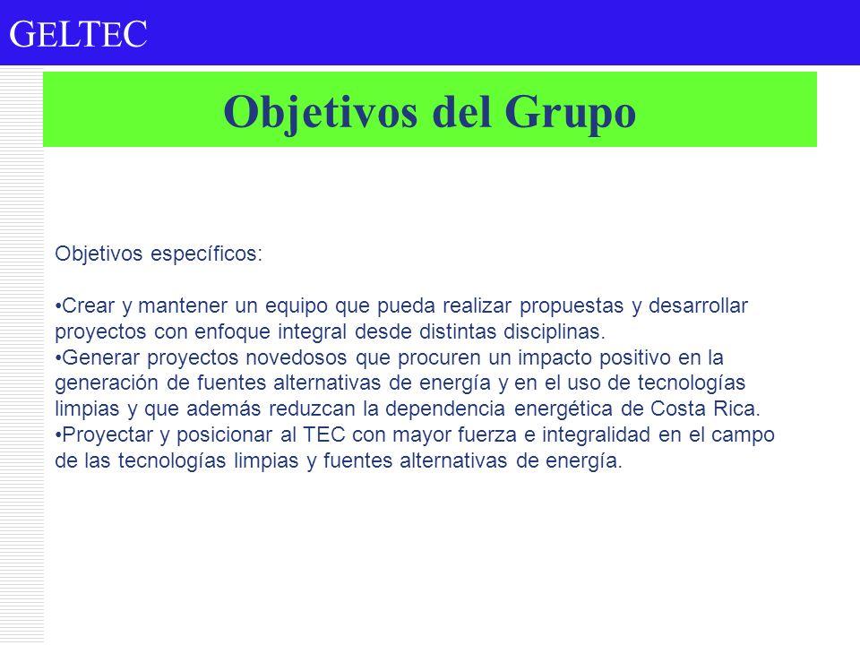 G E LT E C Objetivos del Grupo Objetivos específicos: Crear y mantener un equipo que pueda realizar propuestas y desarrollar proyectos con enfoque int
