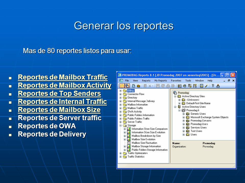 Generar los reportes Reportes de Mailbox Traffic Reportes de Mailbox Traffic Reportes de Mailbox Traffic Reportes de Mailbox Traffic Reportes de Mailb