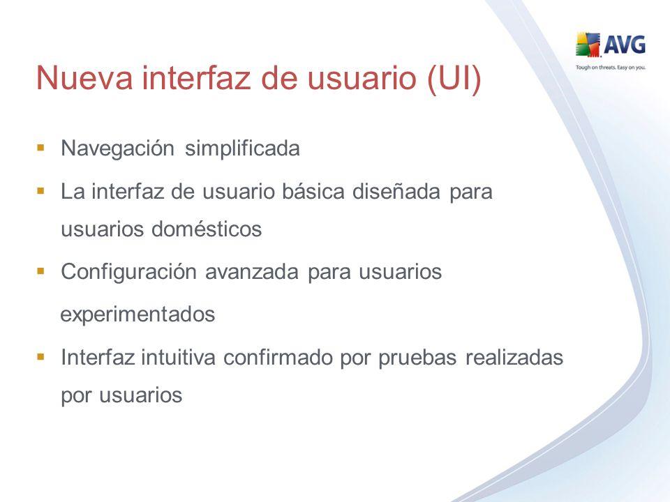 Nueva interfaz de usuario (UI) Navegación simplificada La interfaz de usuario básica diseñada para usuarios domésticos Configuración avanzada para usu