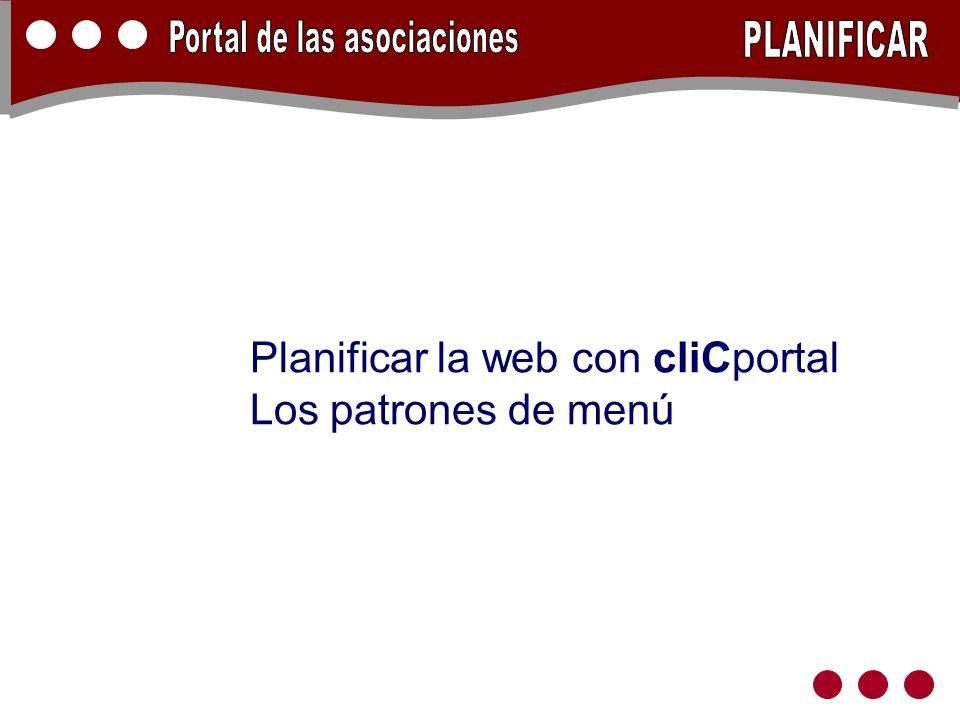 Planificar la web con cliCportal Los patrones de menú