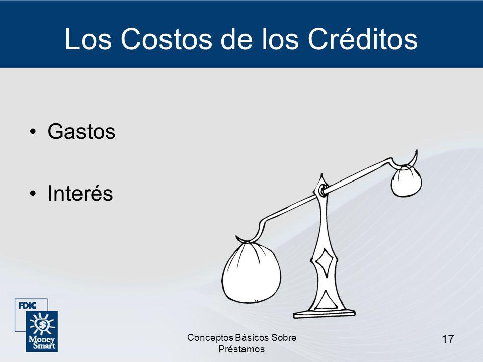 Conceptos Básicos Sobre Préstamos 18 Gastos Costos de mantenimiento anuales Cargos por servicio Cargos por pago tardío