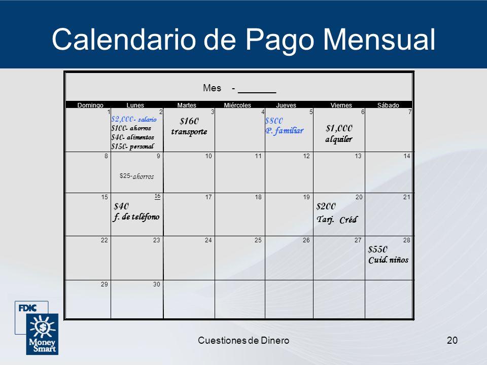 Cuestiones de Dinero20 Calendario de Pago Mensual