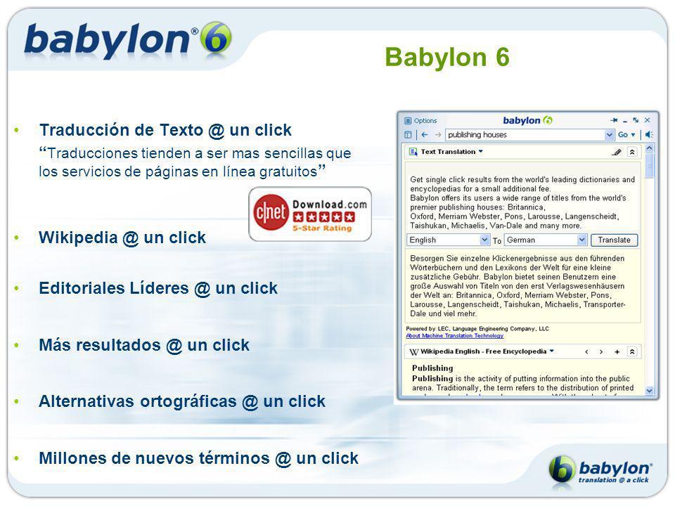 Babylon 6 Traducción de Texto @ un click Traducciones tienden a ser mas sencillas que los servicios de páginas en línea gratuitos Wikipedia @ un click Editoriales Líderes @ un click Más resultados @ un click Alternativas ortográficas @ un click Millones de nuevos términos @ un click