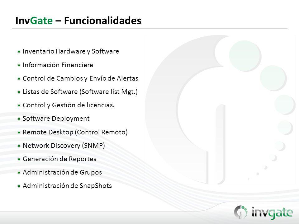 InvGate – Snapshots Management Análisis de cambios en la infraestructura, estandarización, licenciamiento, a lo largo del tiempo.