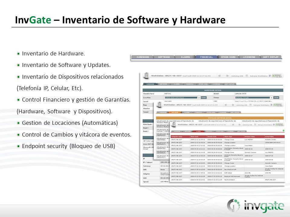 InvGate – Inventario de Software y Hardware Inventario de Hardware. Inventario de Software y Updates. Inventario de Dispositivos relacionados (Telefon