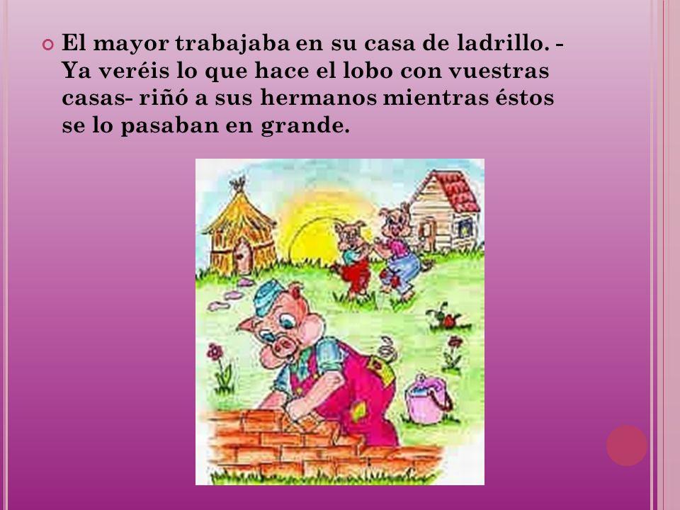 El lobo salió detrás del cerdito pequeño y él corrió hasta su casita de paja, pero el lobo sopló y sopló y la casita de paja derrumbó.