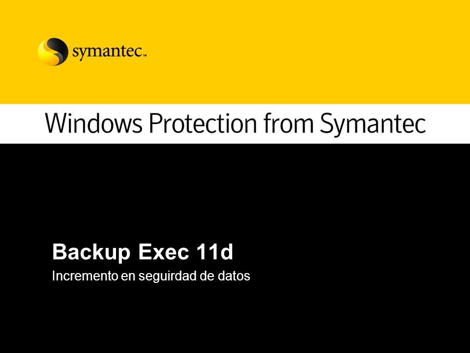 Backup Exec 11d Incremento en seguirdad de datos