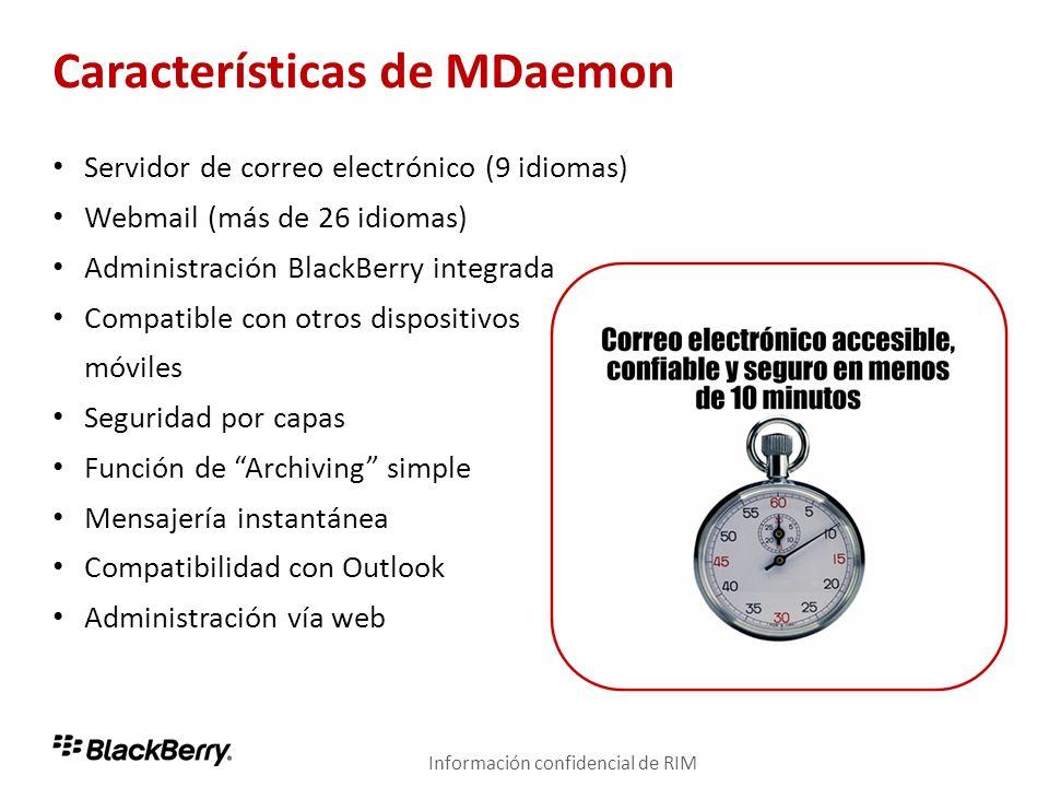 Características de MDaemon Servidor de correo electrónico (9 idiomas) Webmail (más de 26 idiomas) Administración BlackBerry integrada Compatible con o