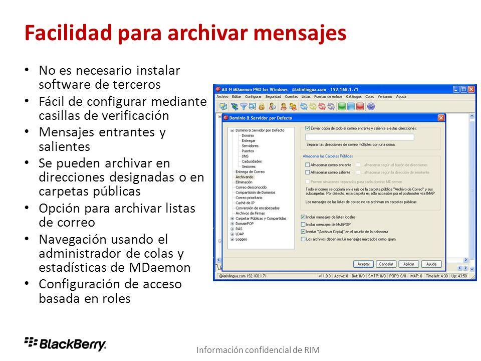 Facilidad para archivar mensajes No es necesario instalar software de terceros Fácil de configurar mediante casillas de verificación Mensajes entrante