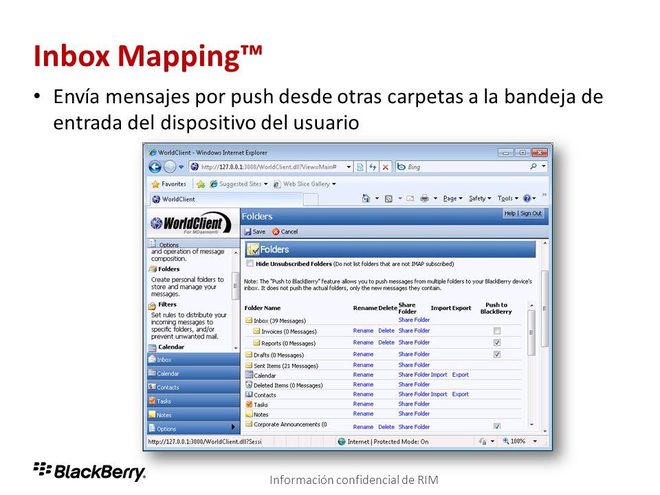Inbox Mapping Envía mensajes por push desde otras carpetas a la bandeja de entrada del dispositivo del usuario Información confidencial de RIM