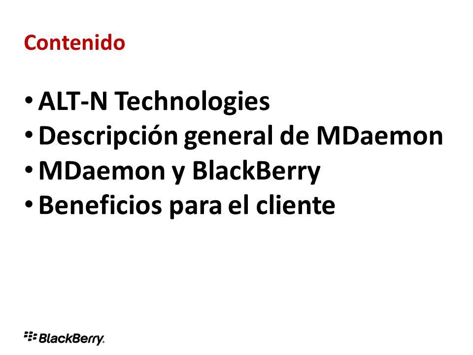 Contenido ALT-N Technologies Descripción general de MDaemon MDaemon y BlackBerry Beneficios para el cliente