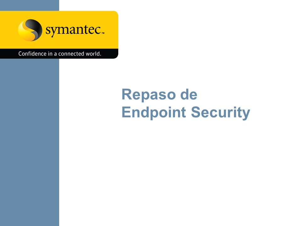 7 Los problemas actuales de los endpoints son atendidos por varias tecnologias… Client Firewall O/S Protection Buffer overflow & exploit protection Anti crimeware Device controls Network IPS Host integrity & remediation Tecnologia de Proteccion Anti-spyware Antivirus Network Connection Operating System Memory/ Processes Applications Gusanos, exploits & ataques Virus, Troyanos, malware & spyware Malware, Rootkits, Ataques de dia cero Buffer Overflow, key logging Ataques de dia cero, Malware, Troyanos I/O Devices Slurping, robo de informacion malware Exposiciones del Endpoint Always on, always up-to- date Data & File System