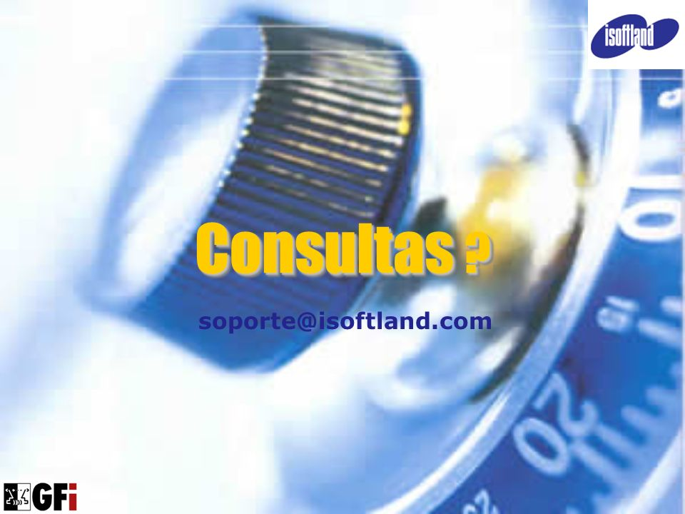 Consultas ? soporte@isoftland.com