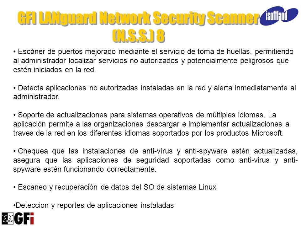 GFI LANguard Network Security Scanner (N.S.S.) 8 Escáner de puertos mejorado mediante el servicio de toma de huellas, permitiendo al administrador loc