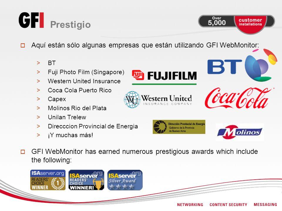 Aquí están sólo algunas empresas que están utilizando GFI WebMonitor: >BT >Fuji Photo Film (Singapore) >Western United Insurance >Coca Cola Puerto Ric