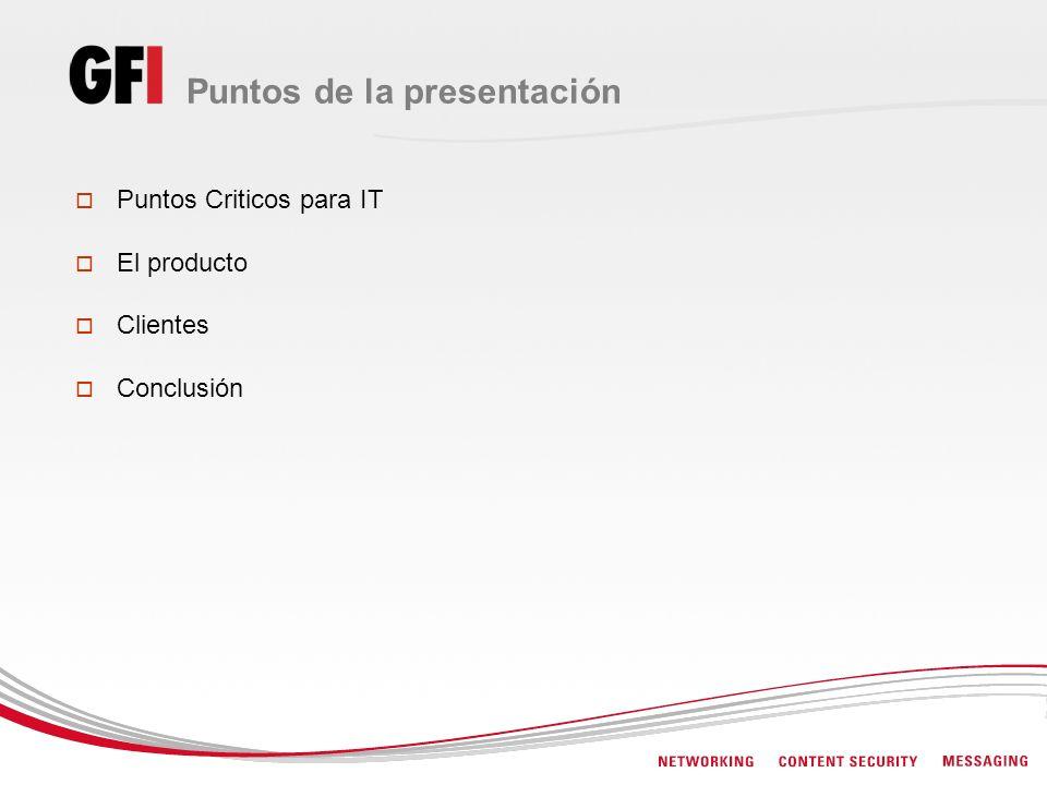 Puntos de la presentación Puntos Criticos para IT El producto Clientes Conclusión