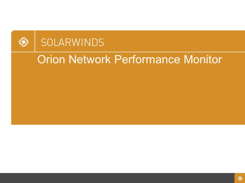 Orion Network Performance Monitor